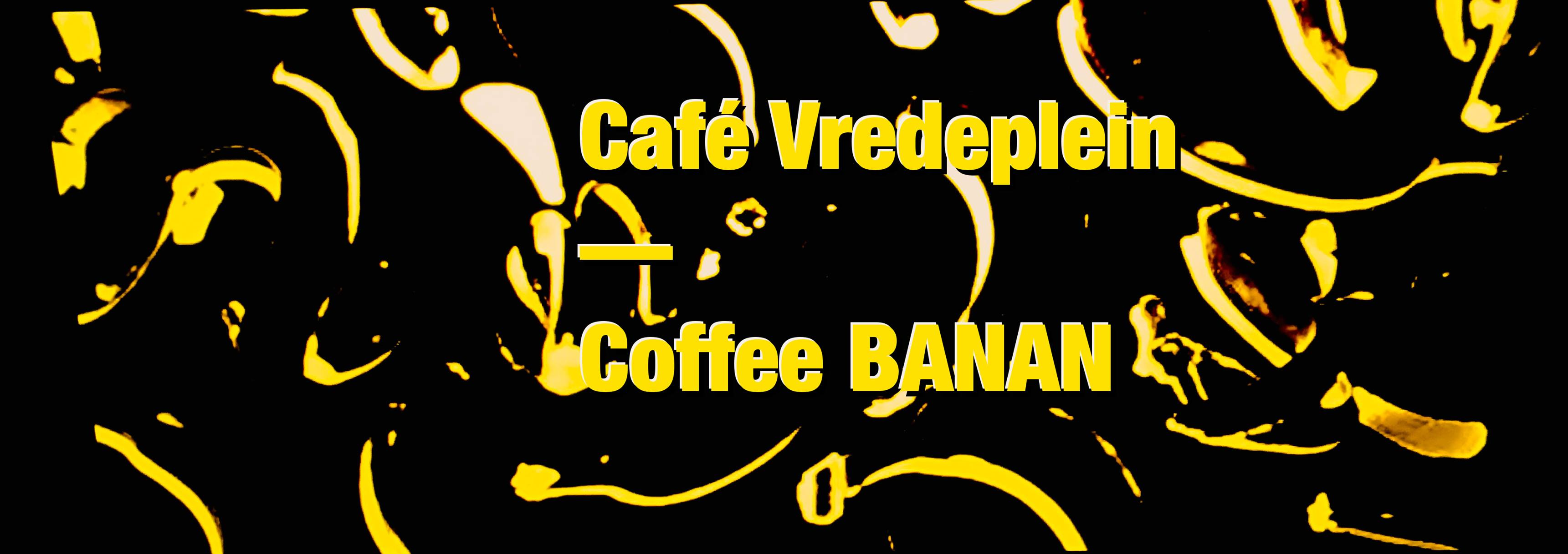 18 09 20 Coffee BananCafé Vredeplein Zaterdag 22 september 2018